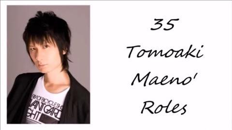 35 Tomoaki Maeno's Roles