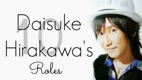 Voice Actor 10 of Daisuke Hirakawa's Roles