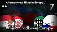 Alternatywna Historia Europy 1917 7 WOJNA ŚRODKOWEJ EUROPY
