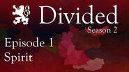 Spirit Divided Season 2 Episode 1 Alternate History of Europe