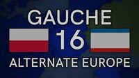 Gauche (Alternate Europe) Episode 16 - and The Failure
