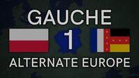 Gauche (Alternate Europe) Episode 1 - A Story