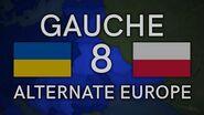 Gauche (Alternate Europe) Episode 8 - The Seize