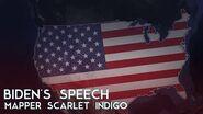 Biden's Speech - Mapper Scarlet Indigo
