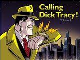 Calling Dick Tracy! Vol. 1