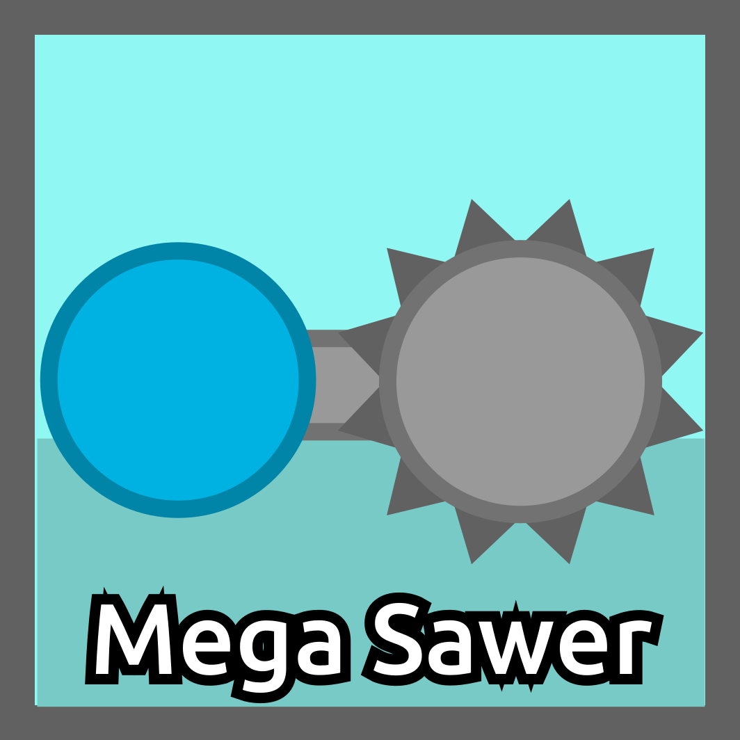 Mega Sawer (GellyPop)
