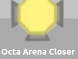 Diep.io 概念維基:Octa Arena Closer