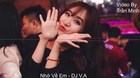 Nhớ Về Em - DJ V