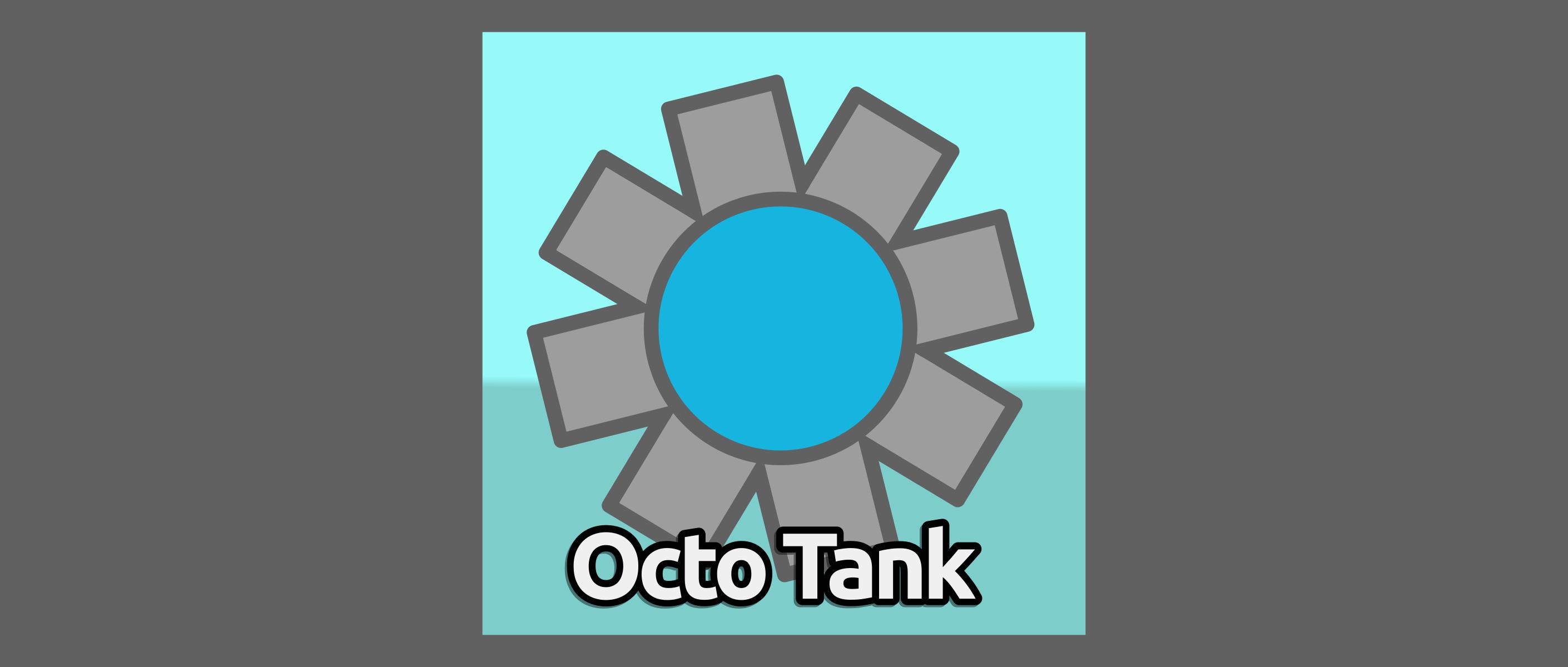 Octo Tank