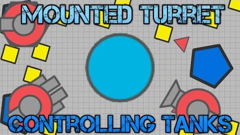 NEW Mounted Turret Tank CONTROLLING Other Tanks Diep