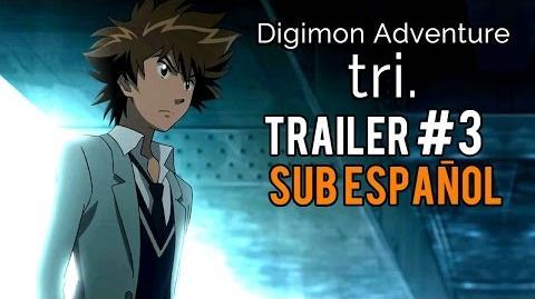 Digimon Adventure tri- Trailer -3 OFICIAL (Sub Español)