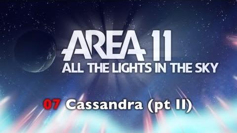 Cassandra, Pt. II