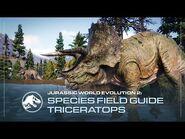 Species Field Guide - Triceratops - Jurassic World Evolution 2