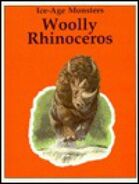 Woolly Rhinoceros (Dinosaur Library Series)