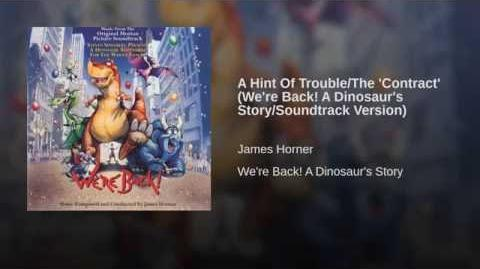 A Hint Of Trouble The 'Contract' (We're Back! A Dinosaur's Story Soundtrack Version)
