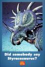 Did somebody say Styracosaurus poster
