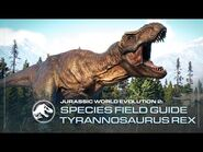 Species Field Guide - Tyrannosaurus Rex - Jurassic World Evolution 2