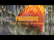 Paleozoic- Age of the Bizzare