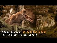 The Lost Dinosaurs of New Zealand