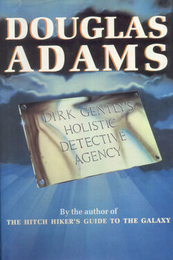 Dirk Gently's Holistic Detective Agency First UK Hardcover Edition.jpg