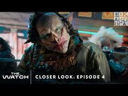 'The Watch' Closer Look- Episode 4 👹 Sundays 8-7c - BBC America