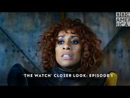 'The Watch' Closer Look- Episode 1 👀 Sundays 8-7c - BBC America