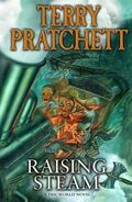 The front cover of the book Raising Steam by Terry Pratchett