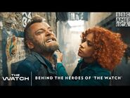 Behind the Heroes of 'The Watch' 🎖️ Sundays 8-7c - BBC America