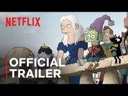 Disenchantment - Part 3 Trailer - Netflix