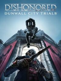 250px-Gaming dishonored dunwall cuty trials 1.jpg