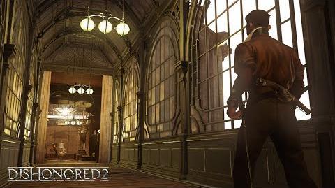 Dishonored 2 – Vidéo de gameplay de la Gamescom 2016