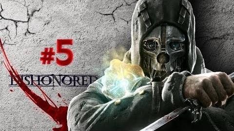 Dishonored 5 I fratelli di Lord Pendelton! SlackJow e il mercante!