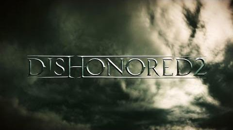 Dishonored 2 tráiler de presentación oficial del E3 2015