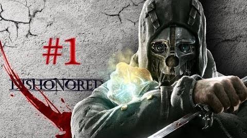 Dishonored 1 Che la vendetta abbia inizio!