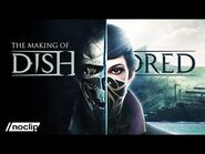 The Making of Dishonored - Noclip Documentary