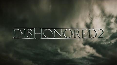 Dishonored 2 Trailer di Annuncio Ufficiale E3 2015