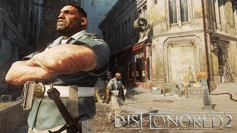 Dishonored 2 – Vídeo de juego Fugas audaces