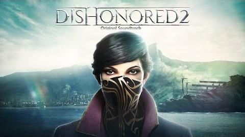 Саундтрек Dishonored 2