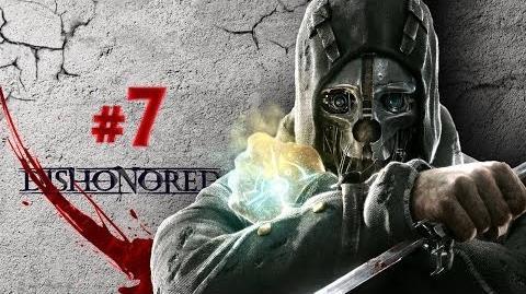 Dishonored 7 Il rapimento di Sokolov!