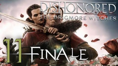 Dishonored Le Streghe di Brigmore (ITA)-11-FINALE- Ogni scelta è influente