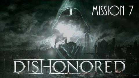 Dishonored, Mission 7 The Flooded District (No commentary)