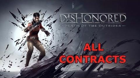 Dishonored Death of the Outsider All contracts & the end!