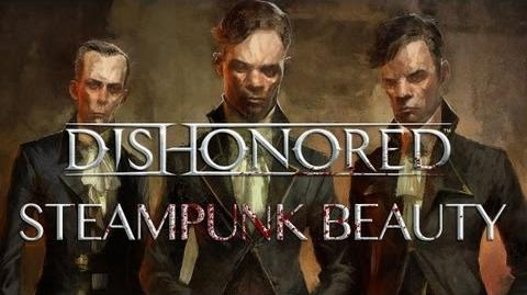 Dishonored Creating Steampunk Beauty
