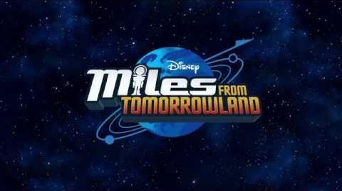 Theme Song Miles From Tomorrowland Disney Junior