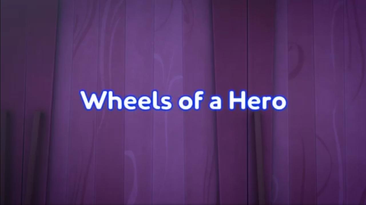 Wheels of a Hero