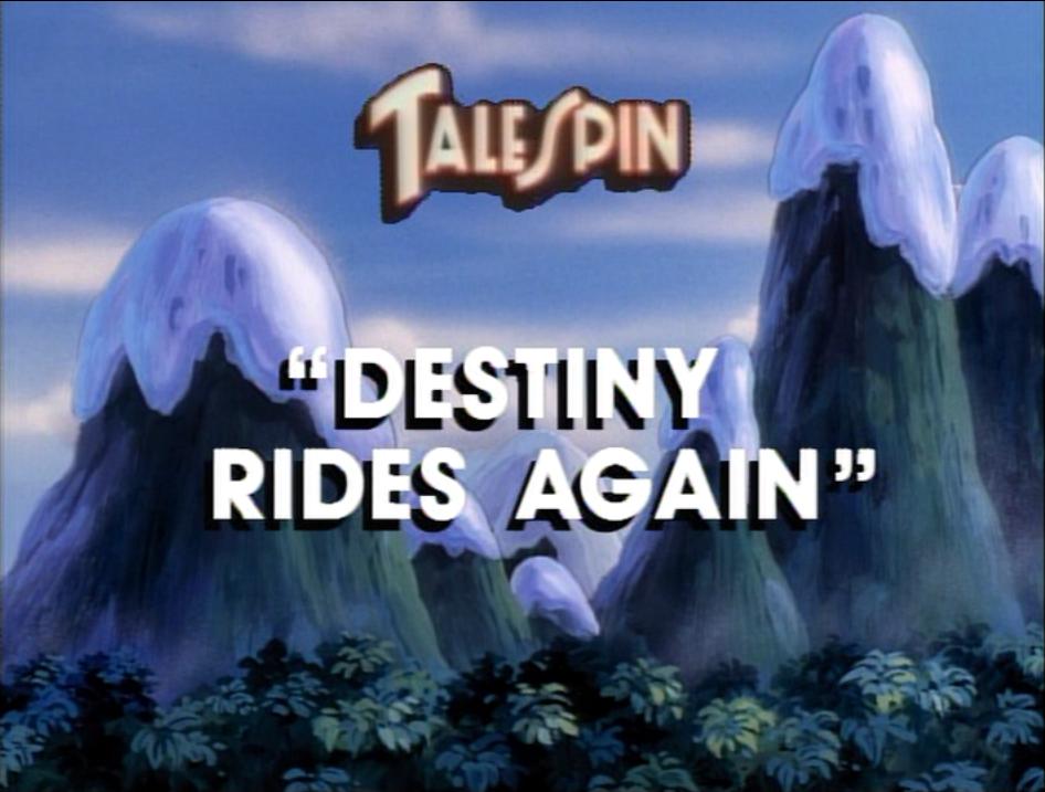 Destiny Rides Again