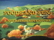 Foods and Fun: A Nutrition Adventure