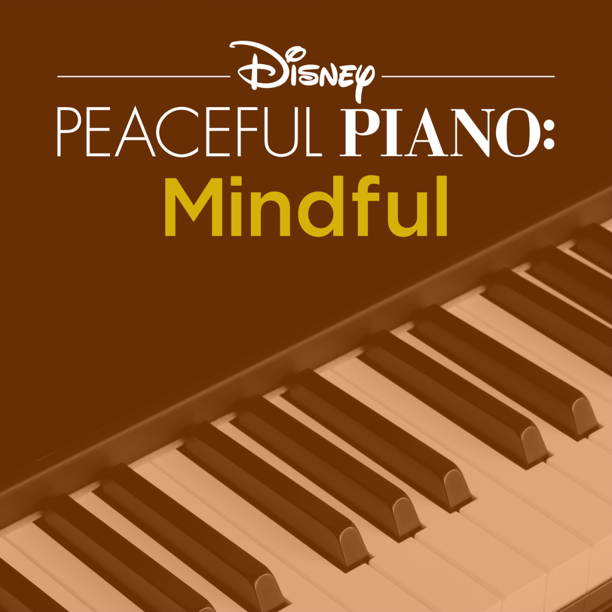 Disney Peaceful Piano: Mindful