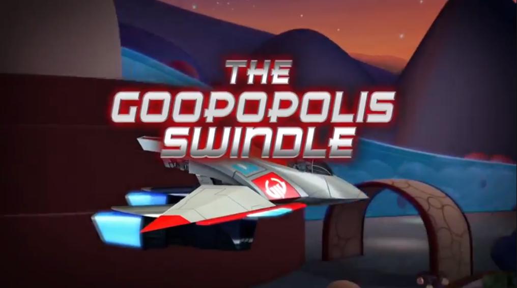 The Goopopolis Swindle