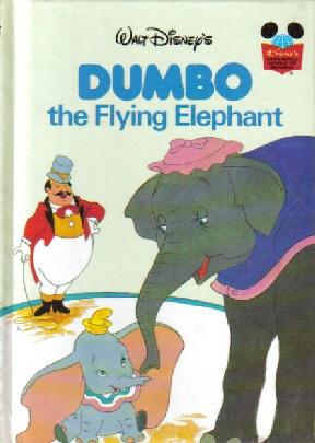 Dumbo the Flying Elephant (Disney's Wonderful World of Reading)